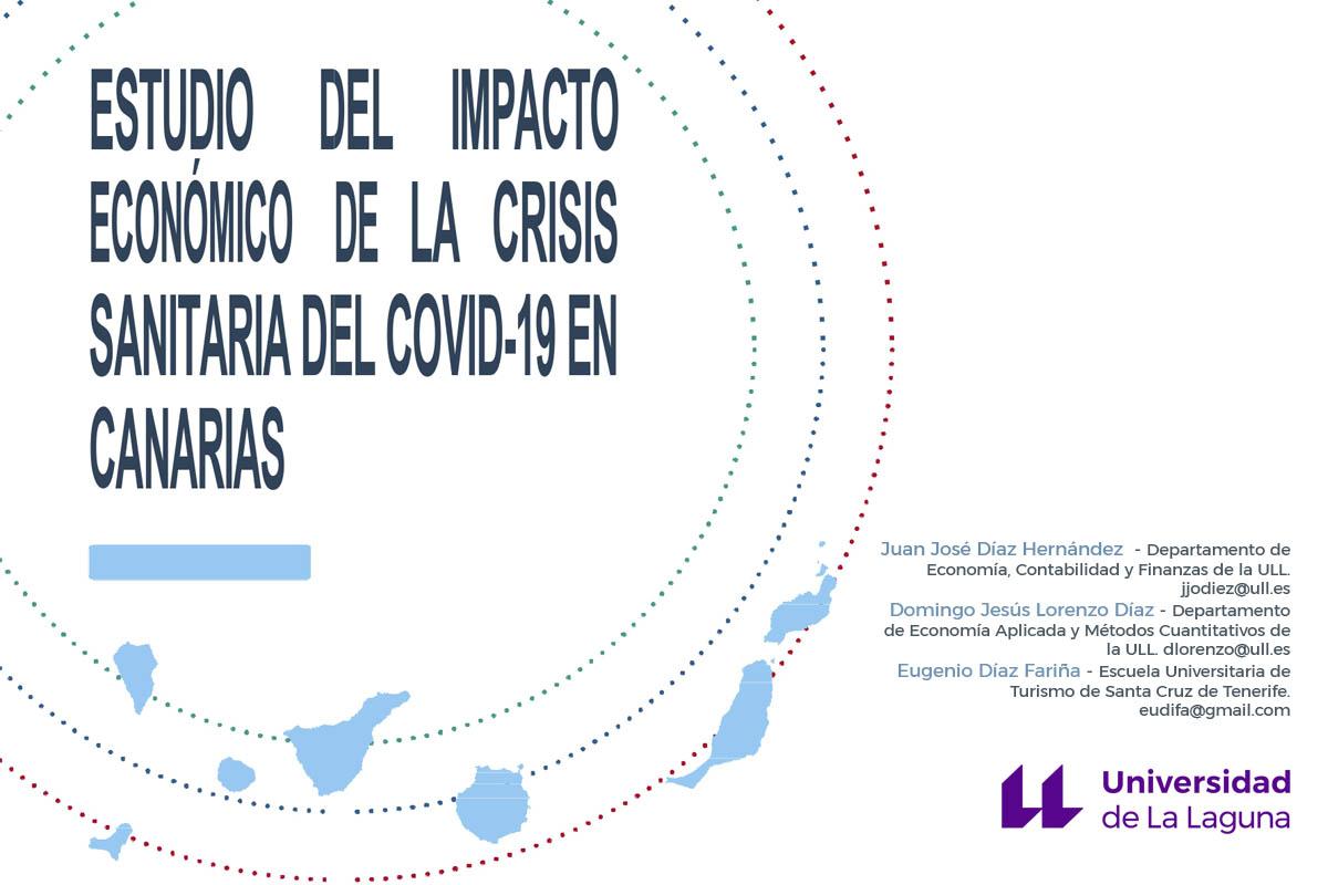 Expertos de la ULL estiman el impacto económico del COVID-19 en Canarias