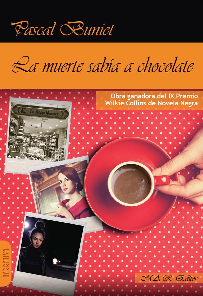 """La muerte sabía a chocolate"" de Pascal Buniet"