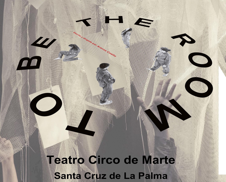 """""""TheRoomToBe"""" en el Teatro Circo de Marte de Santa Cruz de La Palma / CanariasNoticias.es"""