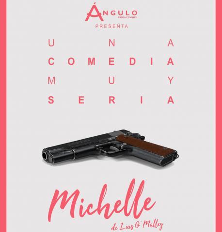 """Cartel de la producción teatral """"Michelle"""""""
