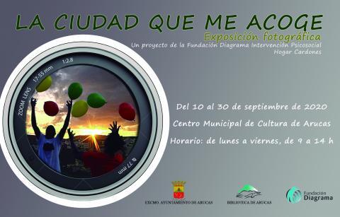 """Cartel de la exposición Fotográfica """"La ciudad que me acoge"""", Arucas. Gran Canaria"""