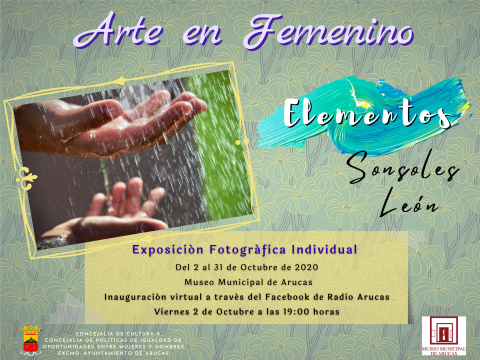 """Exposición """"Elementos"""" de la artista Sonsoles León, Arucas. Gran Canaria"""