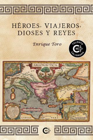Novela Héroes, viajeros, dioses y reyes