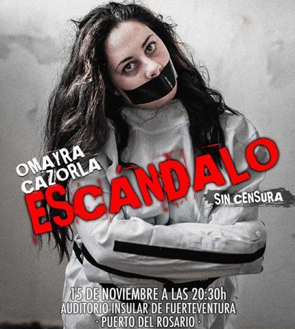 """Omayra Cazorla presentará su espectáculo """"Escándalo"""" en Fuerteventura"""