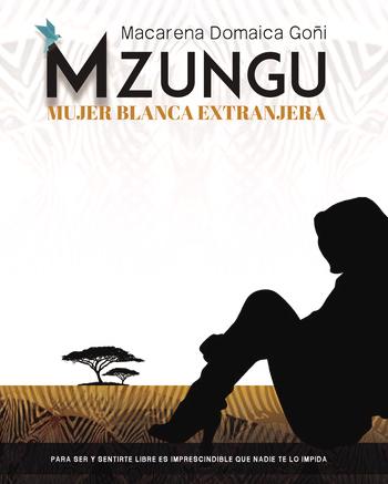 Mzungu, Macarena Domaica Goñi