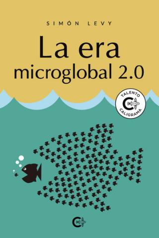 La era microglobal 2.0. Caligrama Editorial/ canariasnoticias