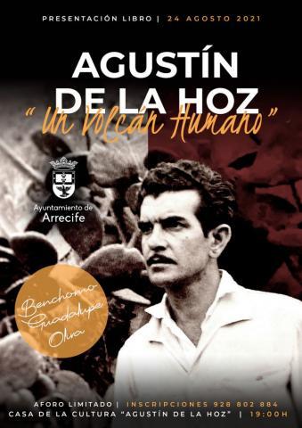 """Presentación del libro: """"Agustín de la Hoz, un volcán humano"""", de Benchomo Guadalupe Oliva/ canariasnoticias"""