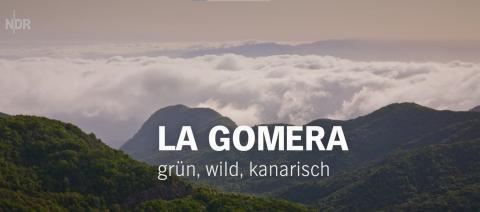 Reportaje de la cadena alemana NDR sobre La Gomera